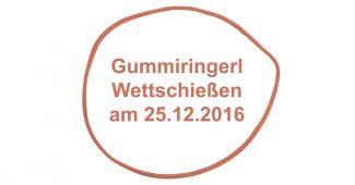 Gummiringerl Wettschießen am 25.12.2016