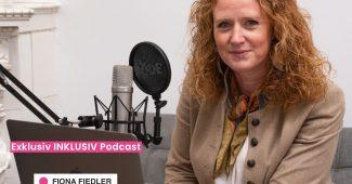 Podcast Exklusiv INKLUSIV von Fiona Fiedler